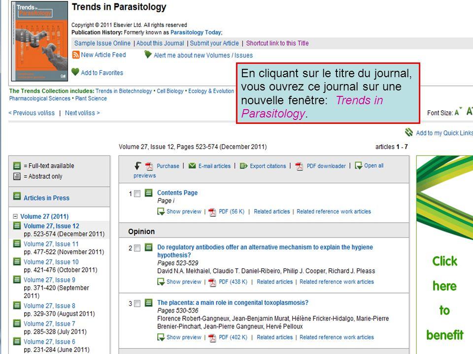 En cliquant sur le titre du journal, vous ouvrez ce journal sur une nouvelle fenêtre: Trends in Parasitology.