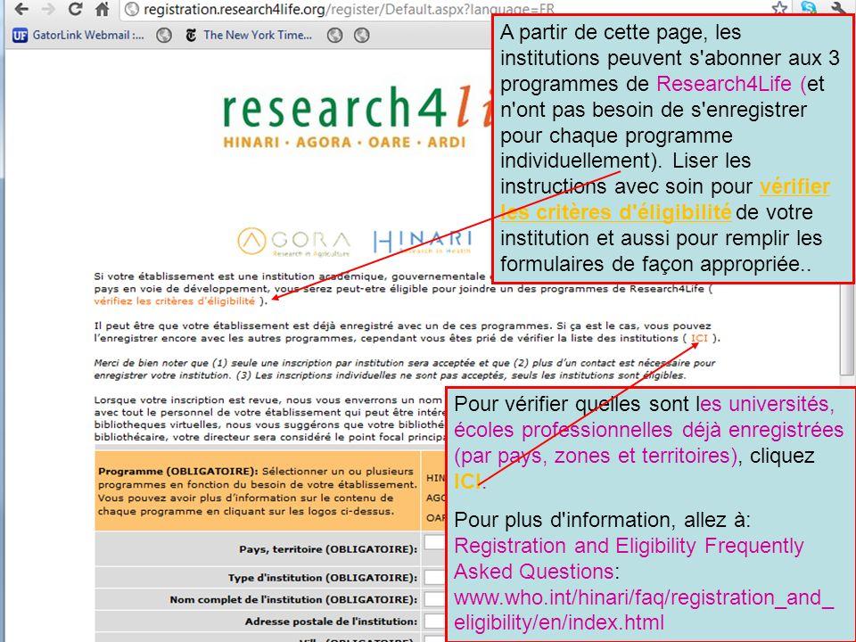 A partir de cette page, les institutions peuvent s'abonner aux 3 programmes de Research4Life (et n'ont pas besoin de s'enregistrer pour chaque program