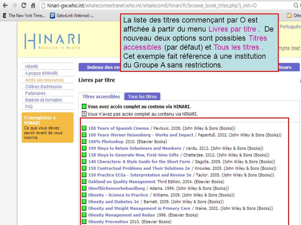 La liste des titres commençant par O est affichée à partir du menu Livres par titre. De nouveau deux options sont possibles Titres accessibles (par dé