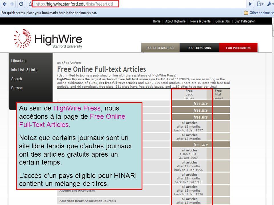 HighWire Press 4 Au sein de HighWire Press, nous accédons à la page de Free Online Full-Text Articles. Notez que certains journaux sont un site libre