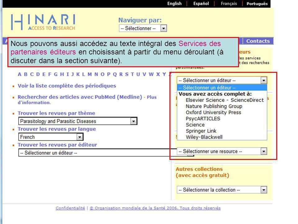 Nous pouvons aussi accédez au texte intégral des Services des partenaires éditeurs en choisissant à partir du menu déroulant (à discuter dans la secti