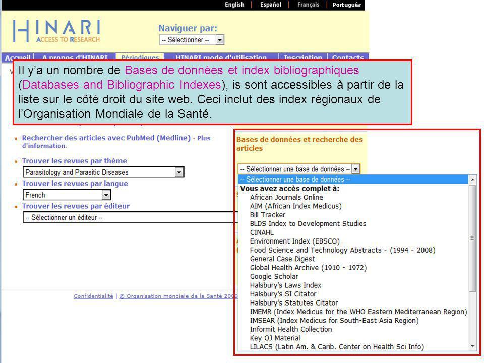HINARI a aussi de nombreuses Sources de Références qui peuvent être accessibles à partir de HINARI.