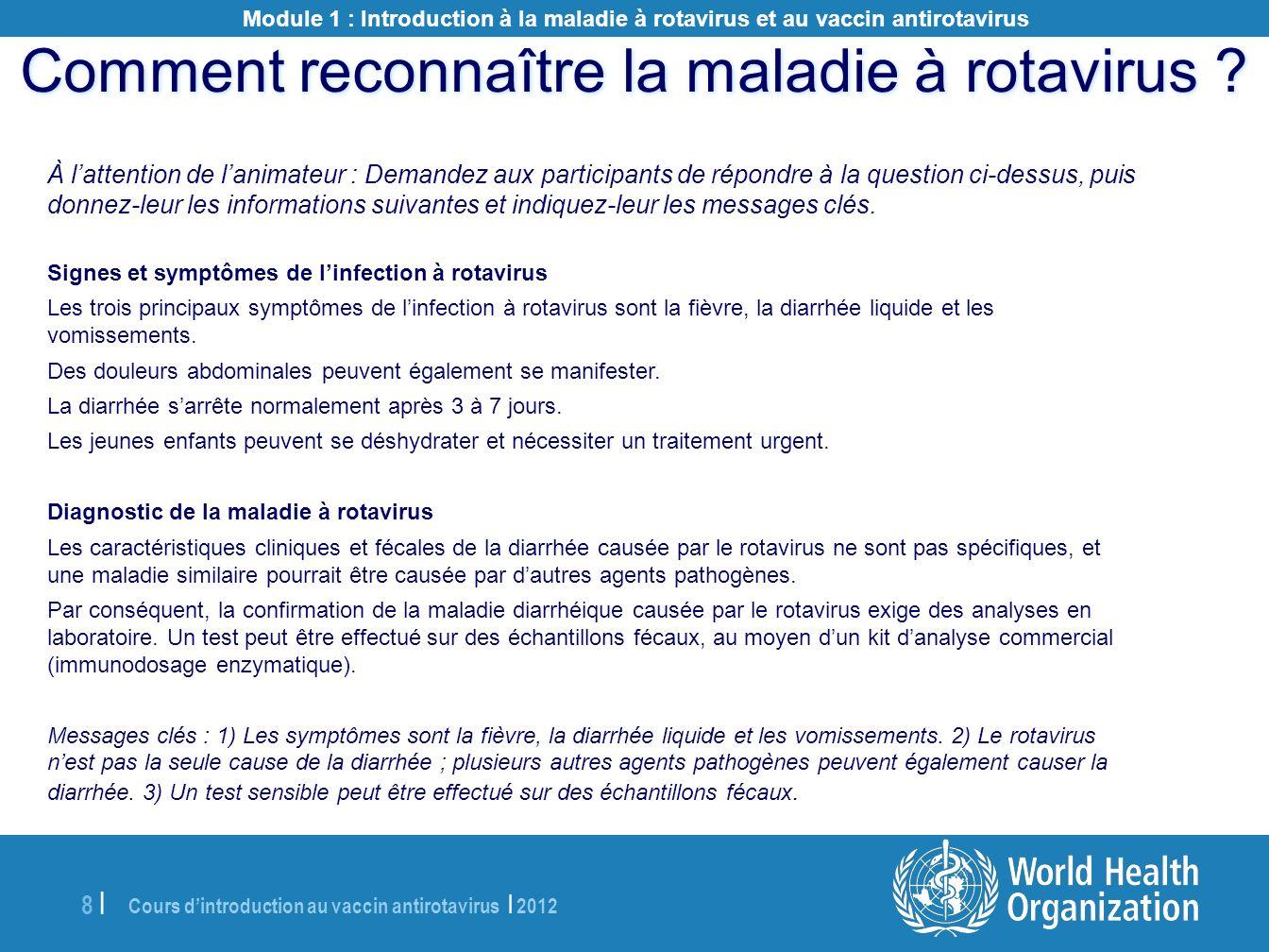 Cours dintroduction au vaccin antirotavirus | 2012 19 | Scénario 1 : Que faire .