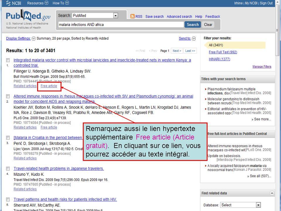 HINARI | July 2010 12 | Remarquez aussi le lien hypertexte supplémentaire Free article (Article gratuit). En cliquant sur ce lien, vous pourrez accéde