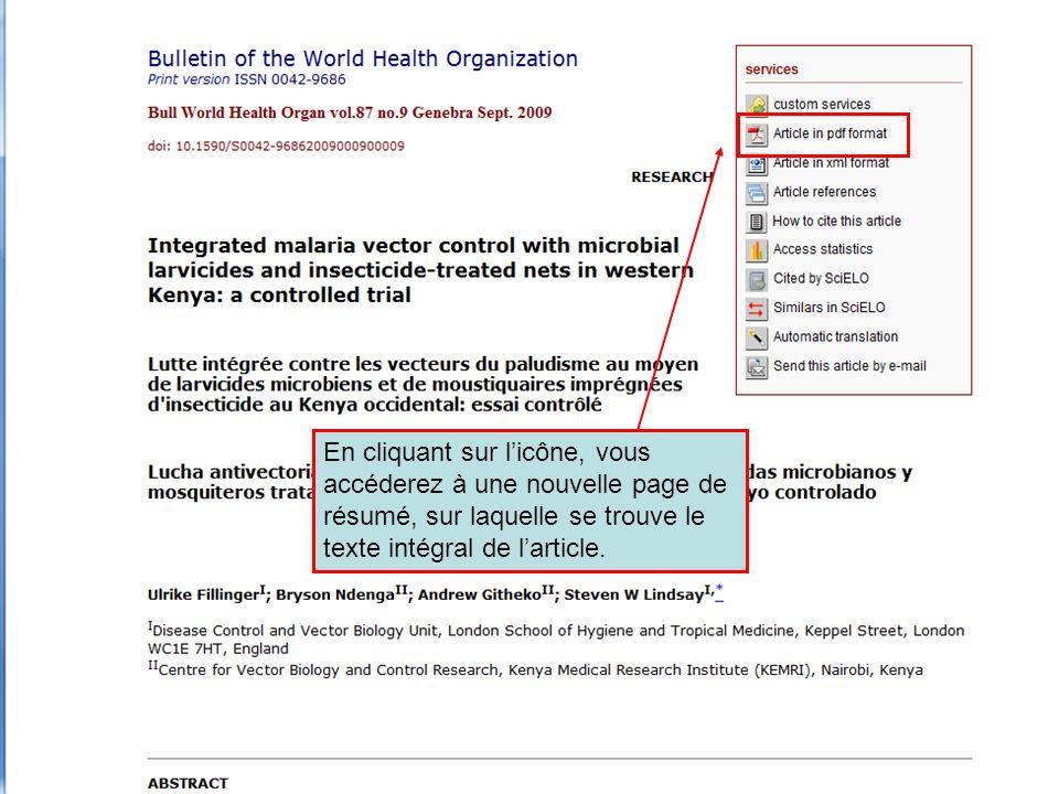HINARI | July 2010 14 | En cliquant sur licône, vous accéderez à une nouvelle page de résumé, sur laquelle se trouve le texte intégral de larticle.