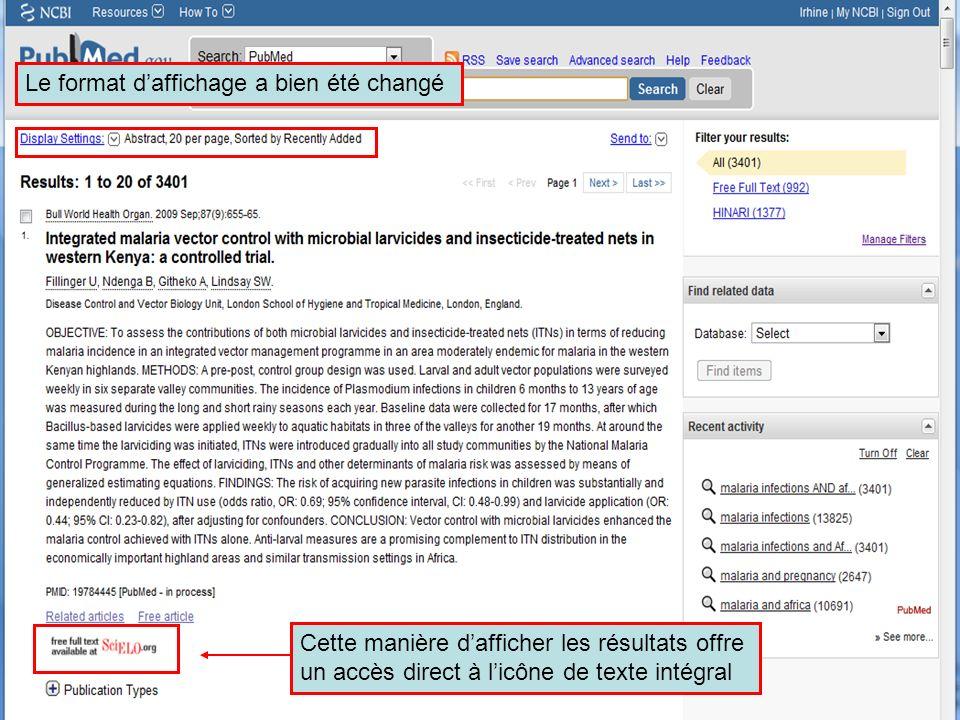 HINARI | July 2010 17 | Le format daffichage a bien été changé Cette manière dafficher les résultats offre un accès direct à licône de texte intégral