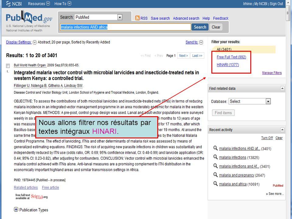 HINARI | July 2010 18 | Nous allons filtrer nos résultats par textes intégraux HINARI.
