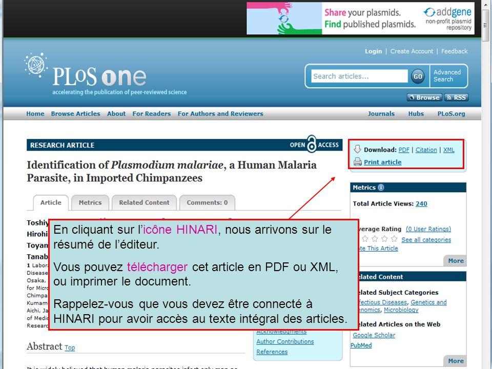HINARI | July 2010 20 | En cliquant sur licône HINARI, nous arrivons sur le résumé de léditeur. Vous pouvez télécharger cet article en PDF ou XML, ou