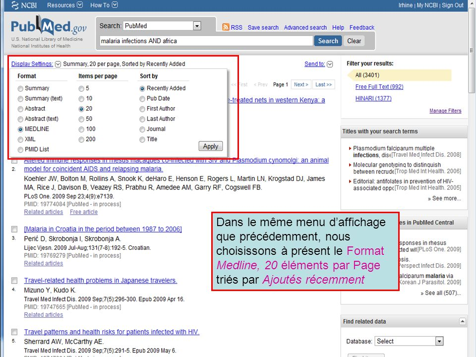 HINARI | July 2010 22 | Dans le même menu daffichage que précédemment, nous choisissons à présent le Format Medline, 20 éléments par Page triés par Aj