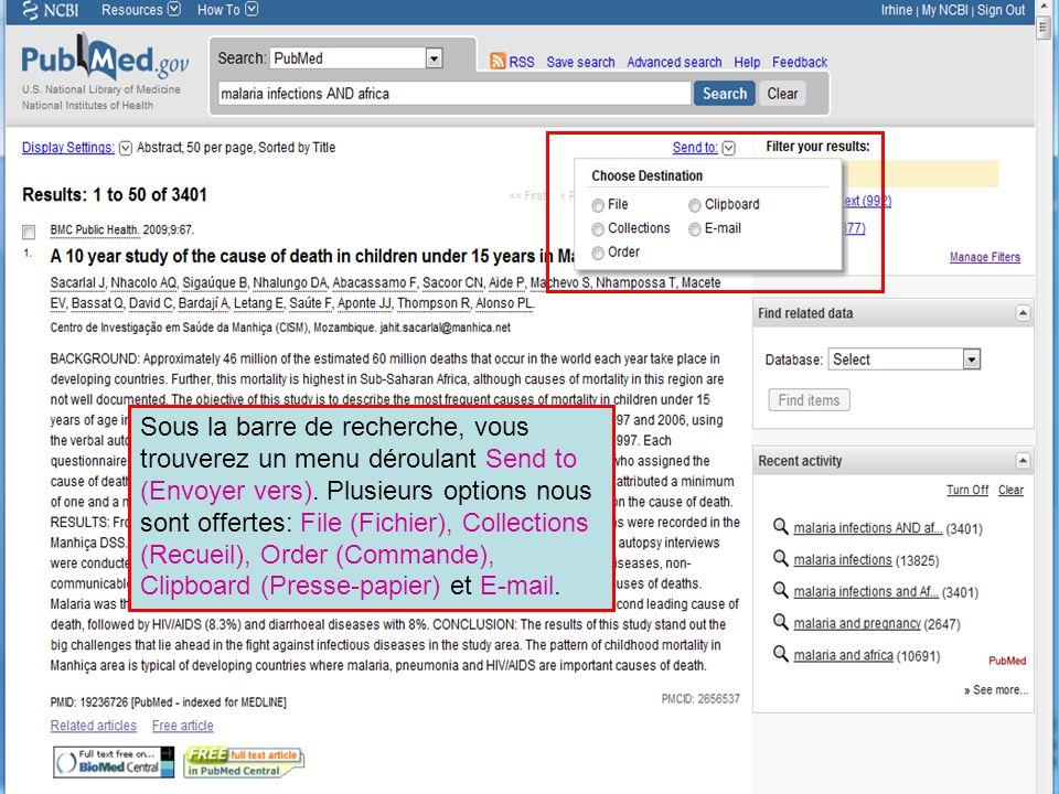 HINARI | July 2010 26 | Sous la barre de recherche, vous trouverez un menu déroulant Send to (Envoyer vers). Plusieurs options nous sont offertes: Fil