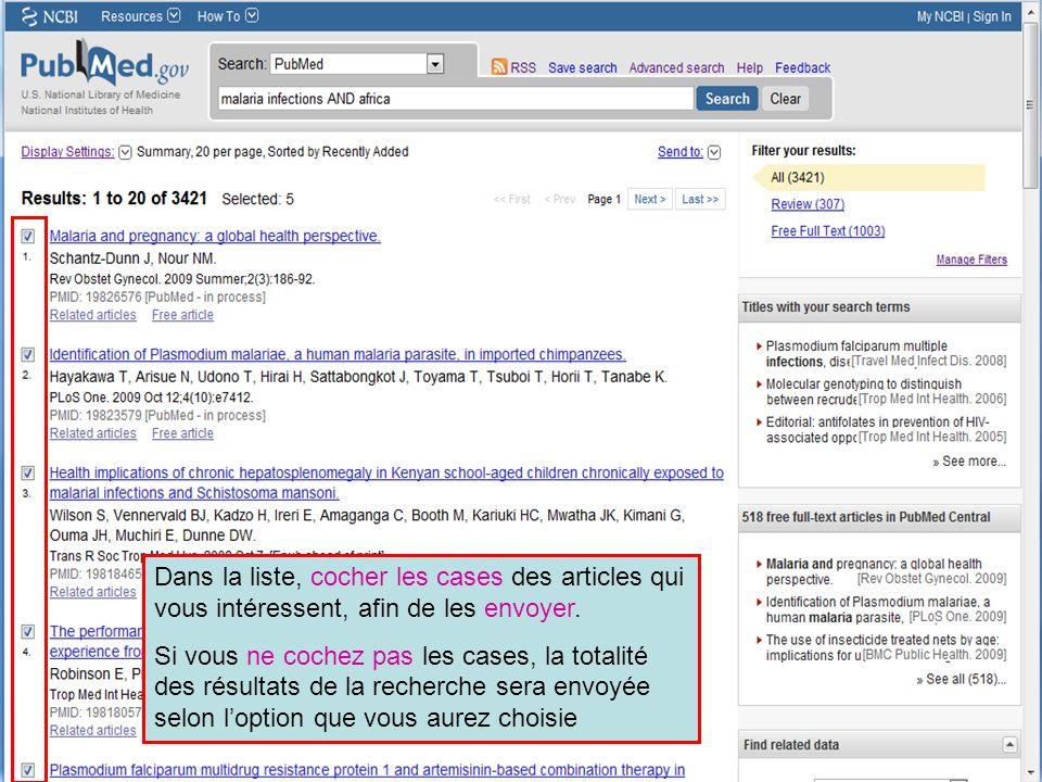 HINARI | July 2010 27 | Dans la liste, cocher les cases des articles qui vous intéressent, afin de les envoyer. Si vous ne cochez pas les cases, la to