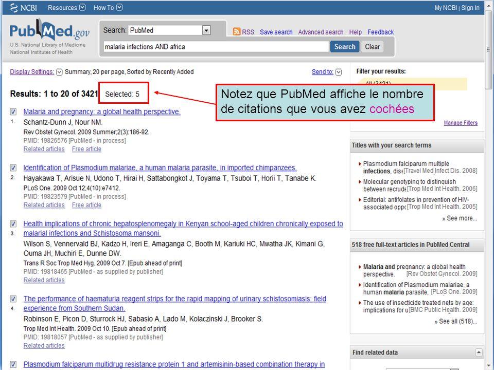 HINARI | July 2010 28 | Notez que PubMed affiche le nombre de citations que vous avez cochées