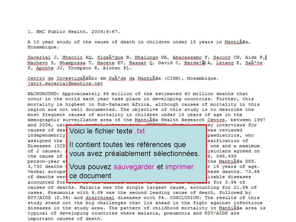 HINARI | July 2010 31 | Voici le fichier texte.txt Il contient toutes les références que vous avez préalablement sélectionnées. Vous pouvez sauvegarde