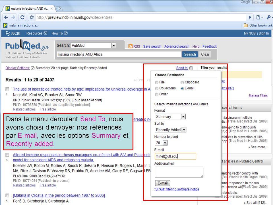 HINARI | July 2010 32 | Dans le menu déroulant Send To, nous avons choisi denvoyer nos références par E-mail, avec les options Summary et Recently add