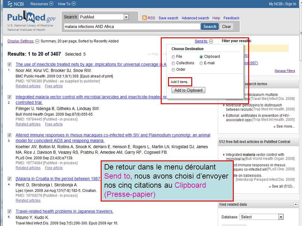 HINARI | July 2010 35 | De retour dans le menu déroulant Send to, nous avons choisi denvoyer nos cinq citations au Clipboard (Presse-papier)