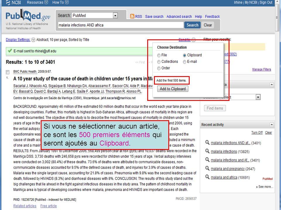 HINARI | July 2010 36 | Si vous ne sélectionner aucun article, ce sont les 500 premiers éléments qui seront ajoutés au Clipboard.