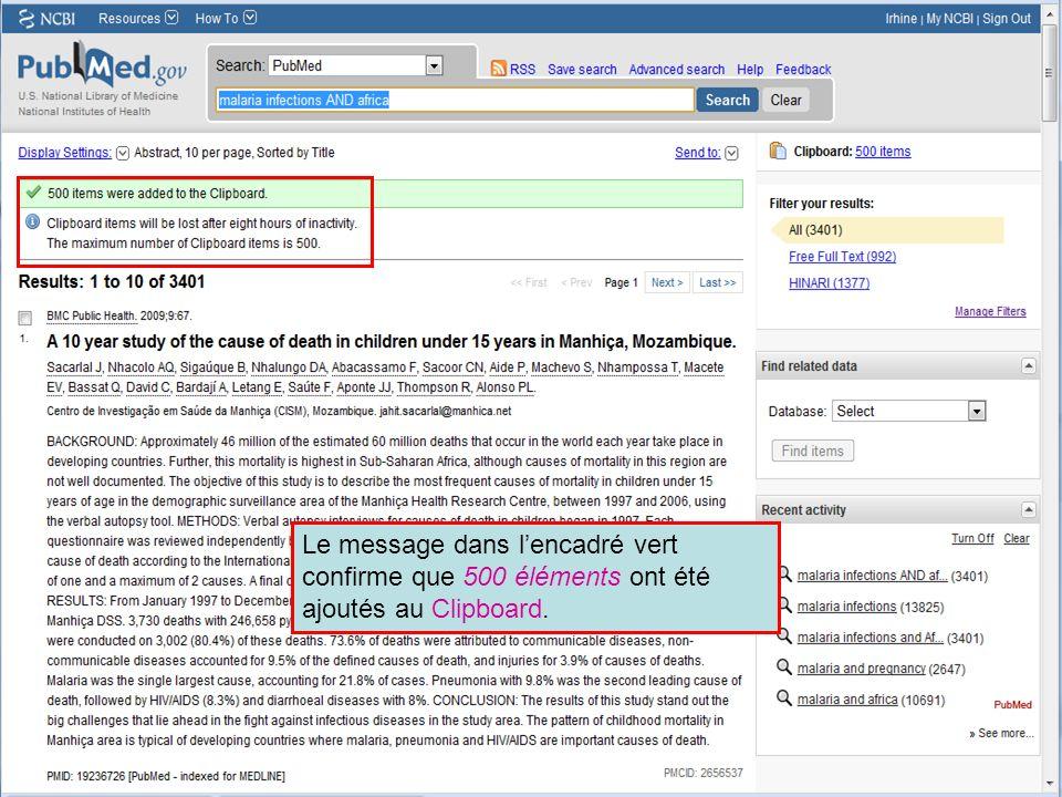 HINARI | July 2010 37 | Le message dans lencadré vert confirme que 500 éléments ont été ajoutés au Clipboard.