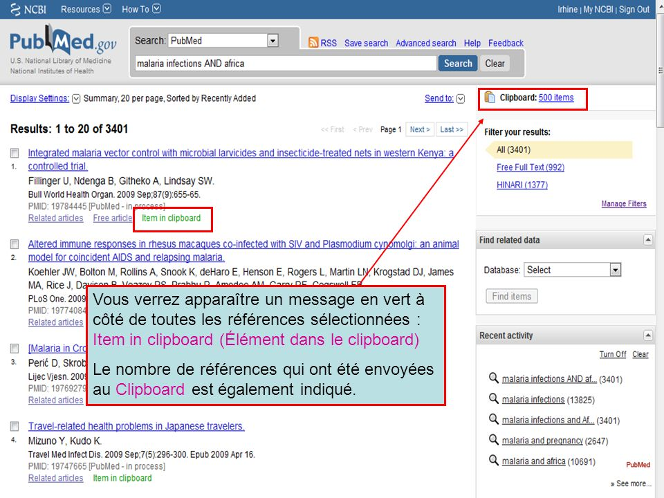 HINARI | July 2010 38 | ` Vous verrez apparaître un message en vert à côté de toutes les références sélectionnées : Item in clipboard (Élément dans le