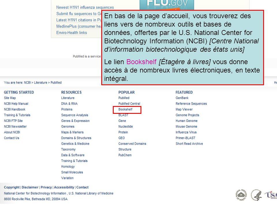 HINARI | July 2010 8 | En bas de la page daccueil, vous trouverez des liens vers de nombreux outils et bases de données, offertes par le U.S. National