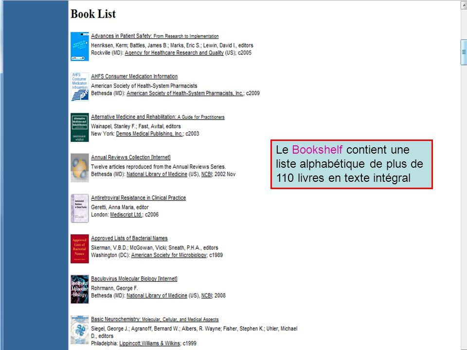 HINARI | July 2010 9 | Le Bookshelf contient une liste alphabétique de plus de 110 livres en texte intégral