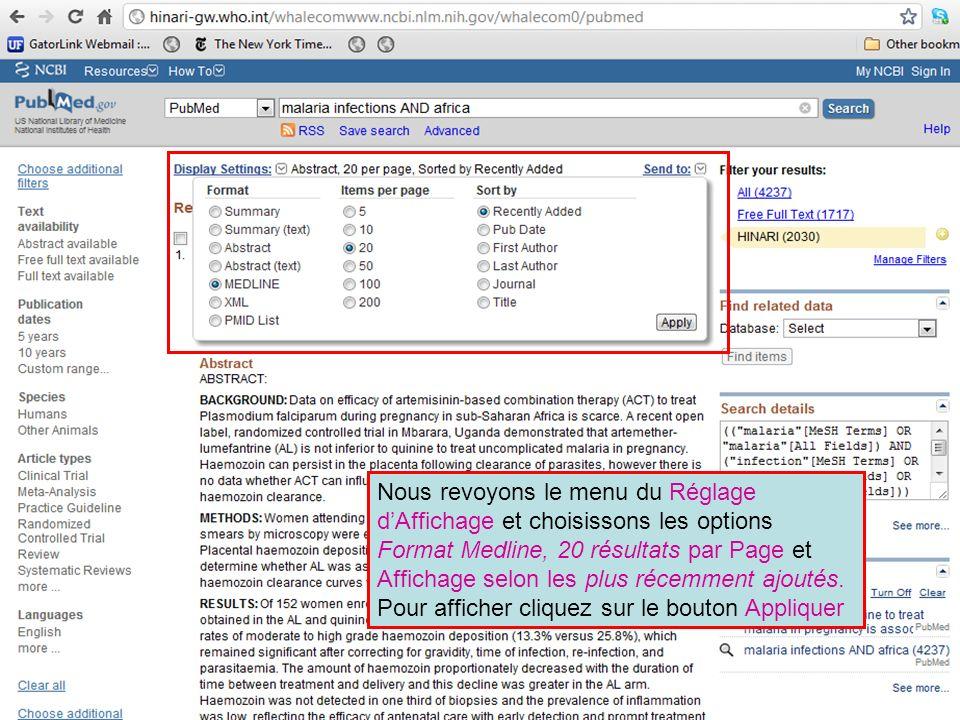 Nous revoyons le menu du Réglage dAffichage et choisissons les options Format Medline, 20 résultats par Page et Affichage selon les plus récemment ajo