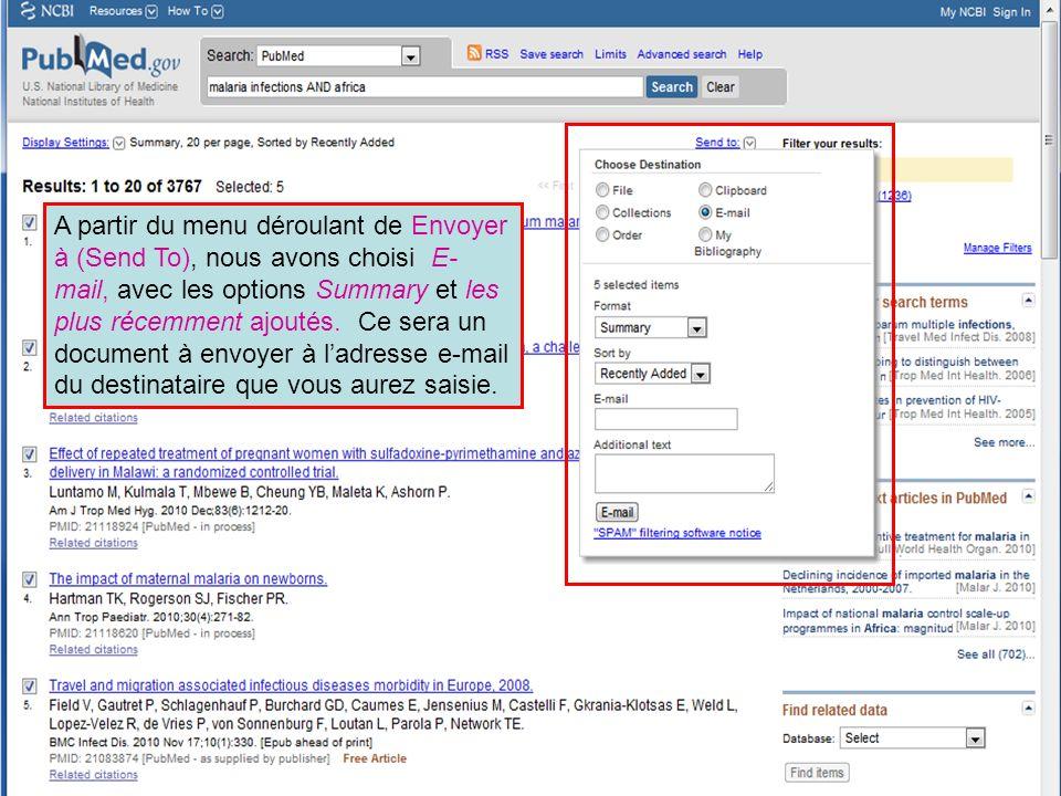 A partir du menu déroulant de Envoyer à (Send To), nous avons choisi E- mail, avec les options Summary et les plus récemment ajoutés. Ce sera un docum