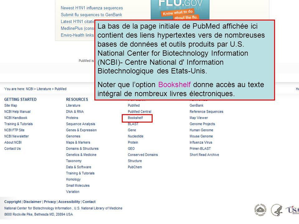 La bas de la page initiale de PubMed affichée ici contient des liens hypertextes vers de nombreuses bases de données et outils produits par U.S. Natio
