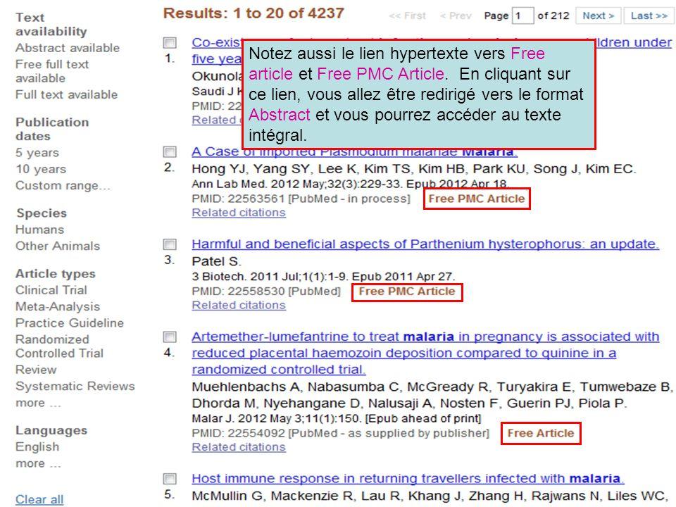 Notez aussi le lien hypertexte vers Free article et Free PMC Article. En cliquant sur ce lien, vous allez être redirigé vers le format Abstract et vou