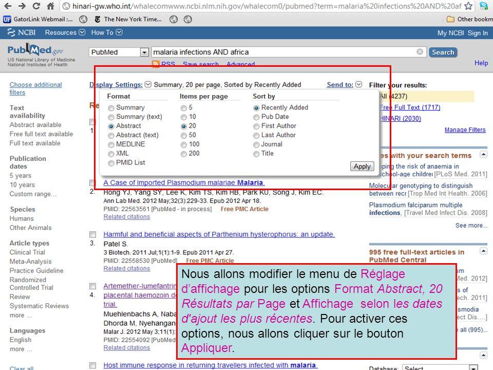 Nous allons modifier le menu de Réglage daffichage pour les options Format Abstract, 20 Résultats par Page et Affichage selon les dates d'ajout les pl