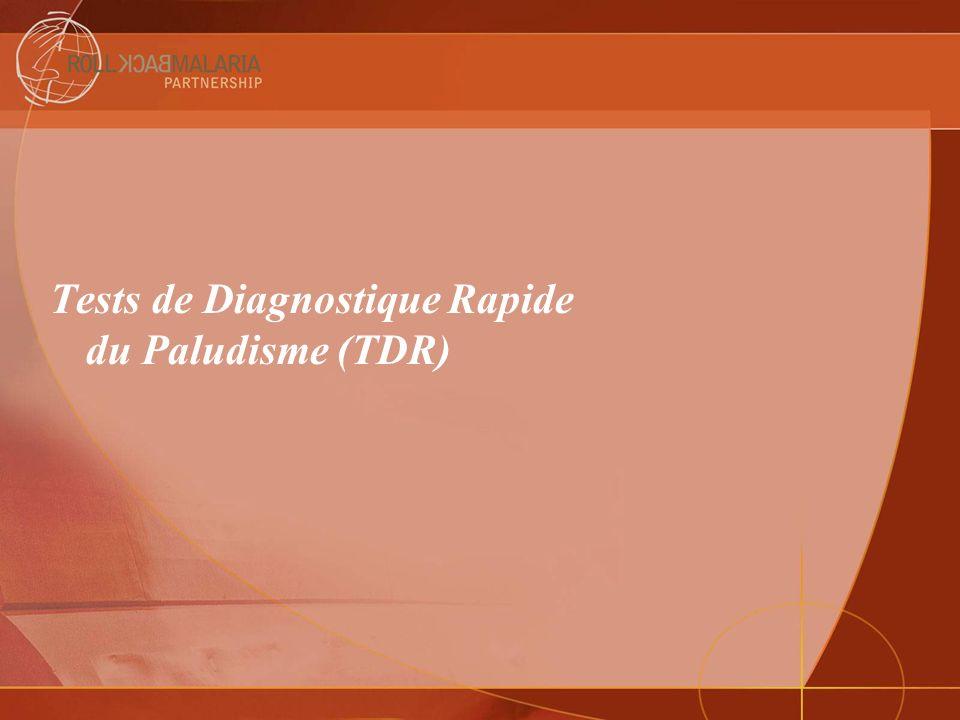 Tests de Diagnostique Rapide du Paludisme (TDR)