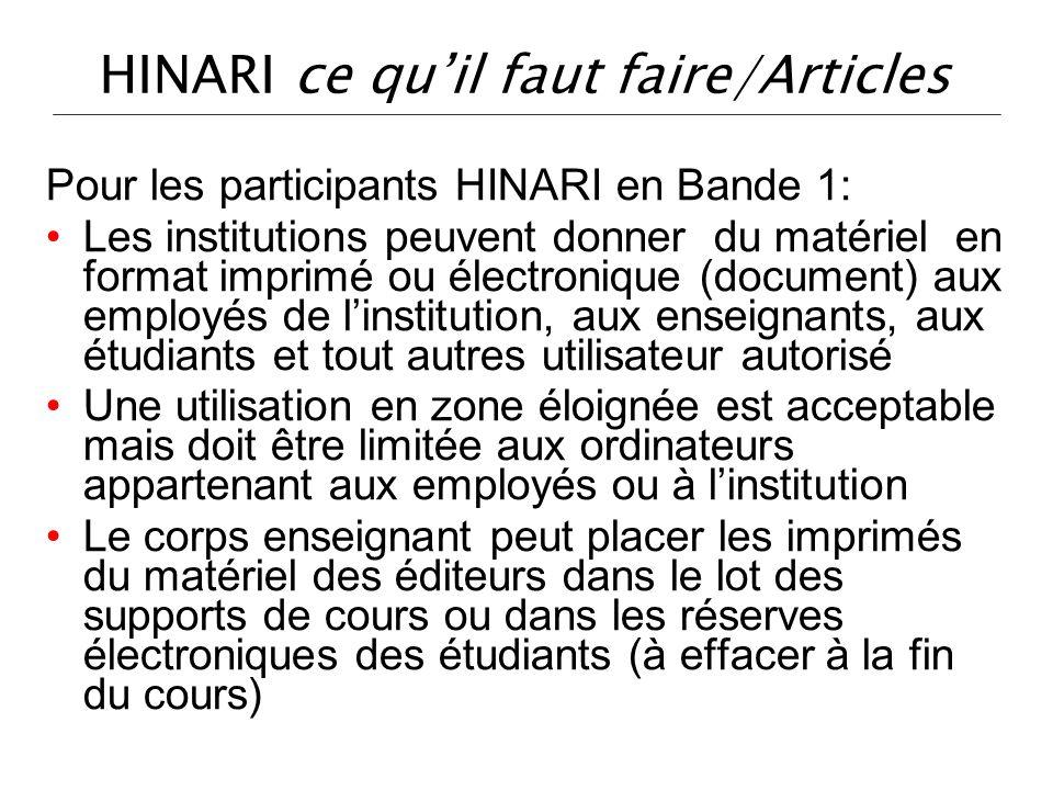 HINARI ce quil faut faire/Articles Pour les participants HINARI en Bande 1: Les institutions peuvent donner du matériel en format imprimé ou électroni