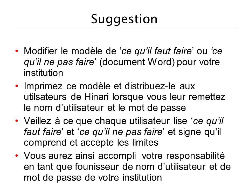 Suggestion Modifier le modèle de ce quil faut faire ou ce quil ne pas faire (document Word) pour votre institution Imprimez ce modèle et distribuez-le
