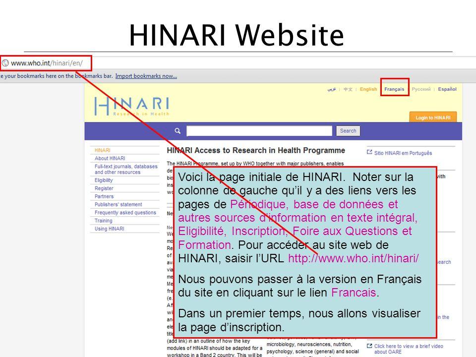 HINARI Website Voici la page initiale de HINARI. Noter sur la colonne de gauche quil y a des liens vers les pages de Périodique, base de données et au