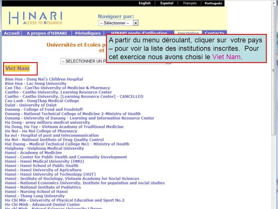 A partir du menu déroulant, cliquer sur votre pays – pour voir la liste des institutions inscrites. Pour cet exercice nous avons choisi le Viet Nam.
