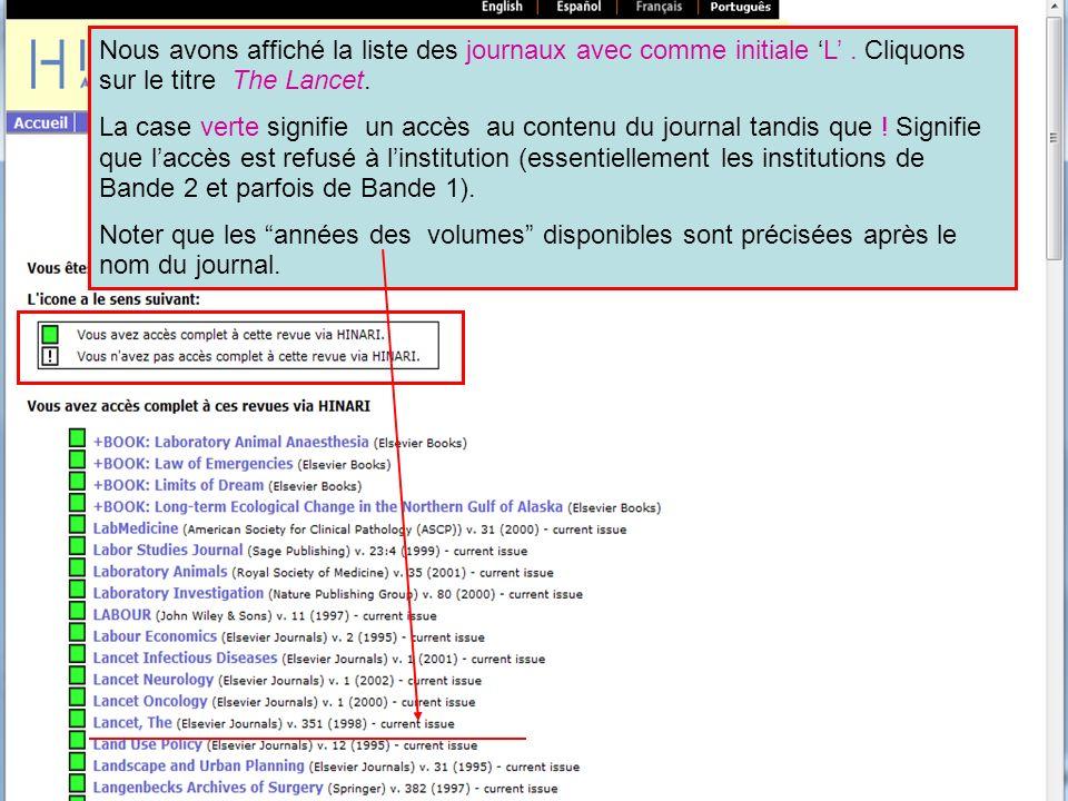 Nous avons affiché la liste des journaux avec comme initiale L. Cliquons sur le titre The Lancet. La case verte signifie un accès au contenu du journa