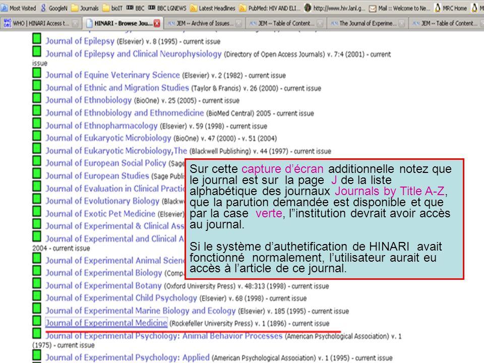Sur cette capture décran additionnelle notez que le journal est sur la page J de la liste alphabétique des journaux Journals by Title A-Z, que la paru