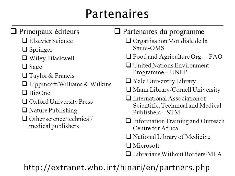 Partenaires Principaux éditeurs Elsevier Science Springer Wiley-Blackwell Sage Taylor & Francis Lippincott/Williams & Wilkins BioOne Oxford University