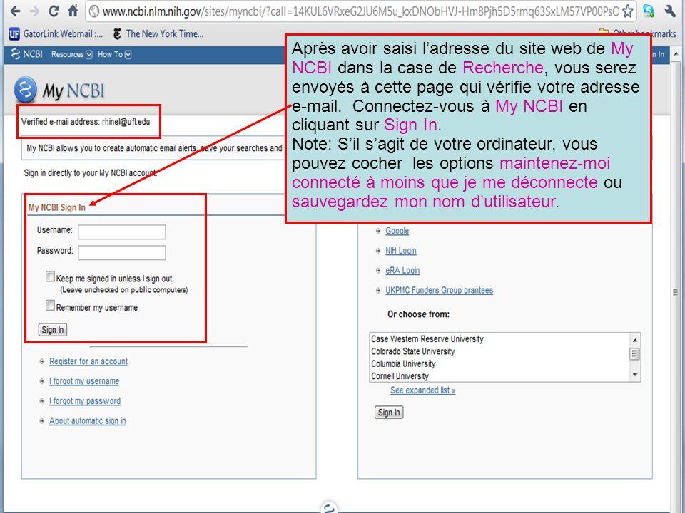 Après avoir saisi ladresse du site web de My NCBI dans la case de Recherche, vous serez envoyés à cette page qui vérifie votre adresse e-mail.