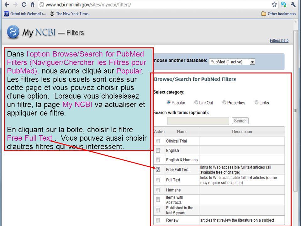Dans loption Browse/Search for PubMed Filters (Naviguer/Chercher les Filtres pour PubMed), nous avons cliqué sur Popular.