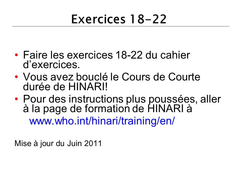 Exercices 18-22 Faire les exercices 18-22 du cahier dexercices.