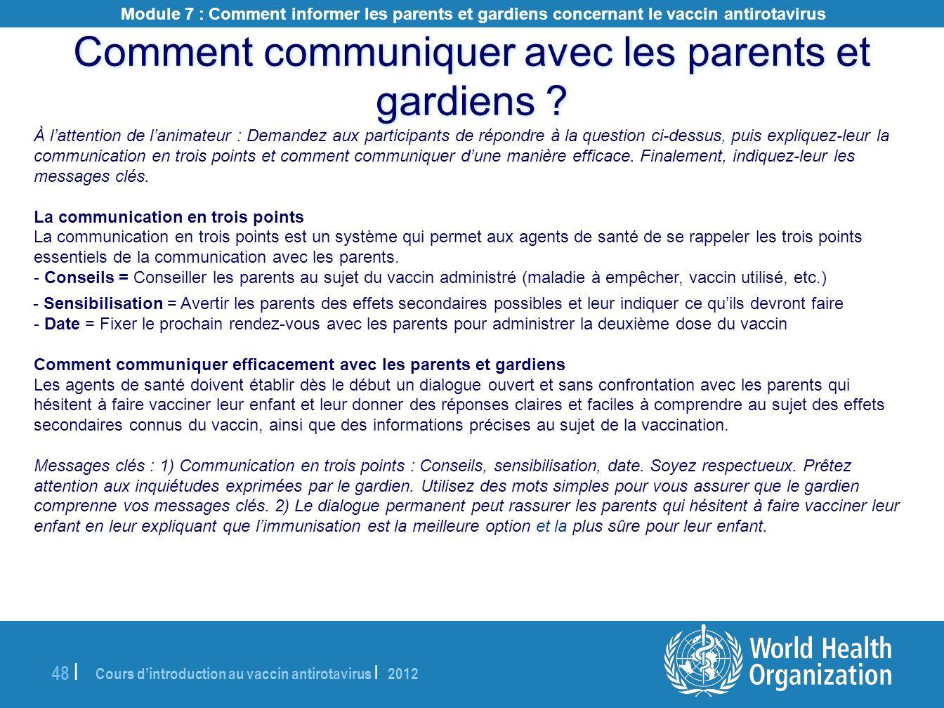 Cours dintroduction au vaccin antirotavirus | 2012 48 | Comment communiquer avec les parents et gardiens ? À lattention de lanimateur : Demandez aux p