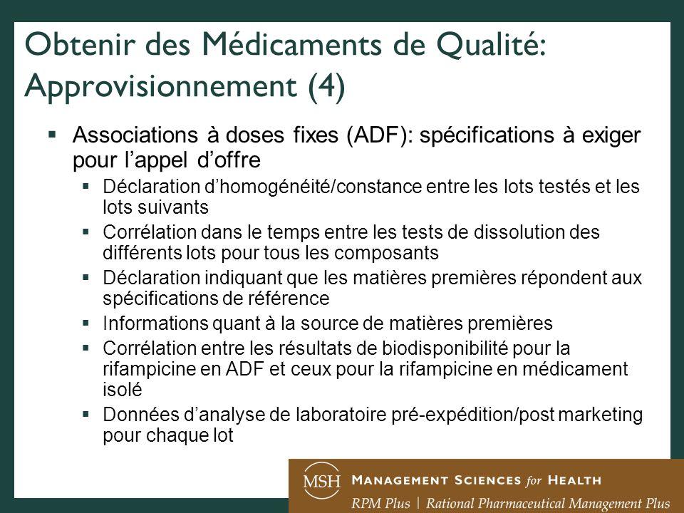 Obtenir des Médicaments de Qualité: Approvisionnement (4) Associations à doses fixes (ADF): spécifications à exiger pour lappel doffre Déclaration dho