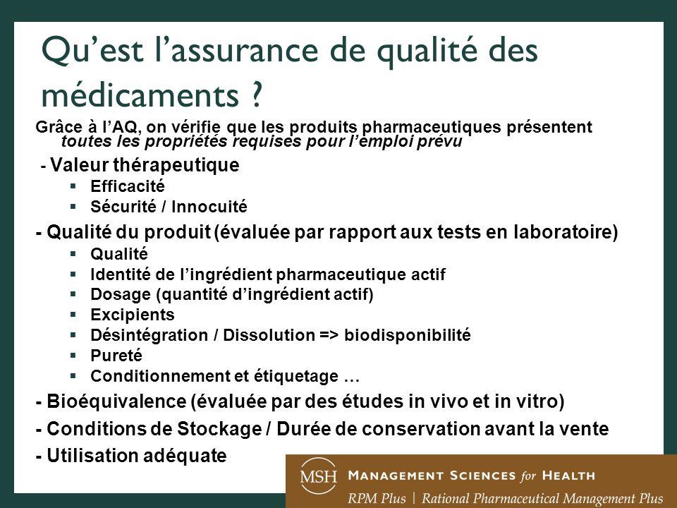Quest lassurance de qualité des médicaments ? Grâce à lAQ, on vérifie que les produits pharmaceutiques présentent toutes les propriétés requises pour
