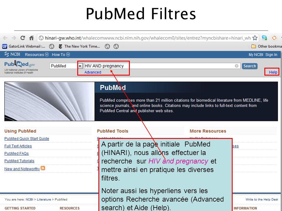 A partir de la page initiale PubMed (HINARI), nous allons effectuer la recherche sur HIV and pregnancy et mettre ainsi en pratique les diverses filtre