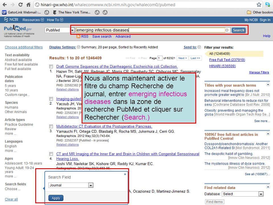 Nous allons maintenant activer le filtre du champ Recherche de journal, entrer emerging infectious diseases dans la zone de recherche PubMed et clique