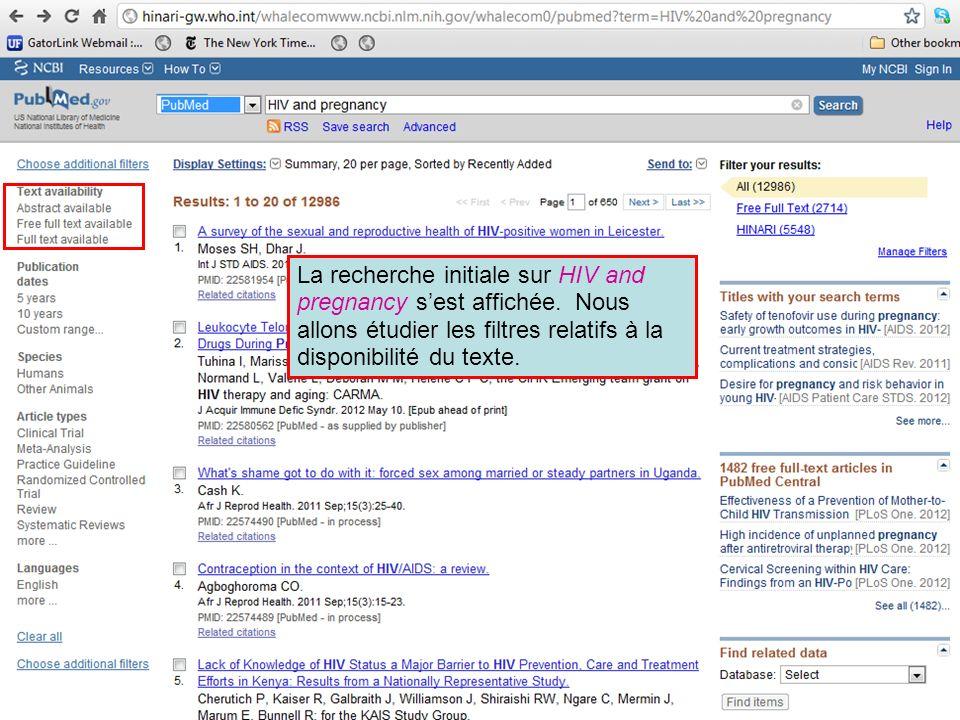 La recherche initiale sur HIV and pregnancy sest affichée. Nous allons étudier les filtres relatifs à la disponibilité du texte.