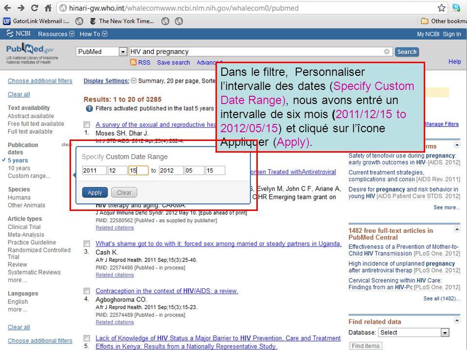 Dans le filtre, Personnaliser lintervalle des dates (Specify Custom Date Range), nous avons entré un intervalle de six mois (2011/12/15 to 2012/05/15)