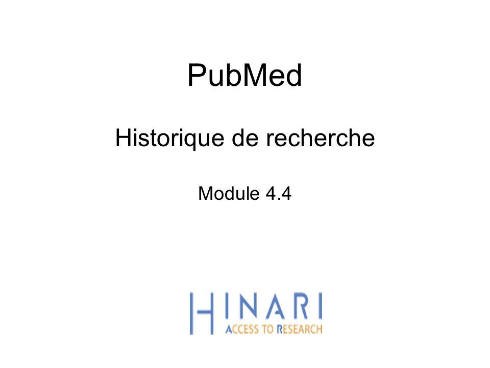 PubMed Historique de recherche Module 4.4