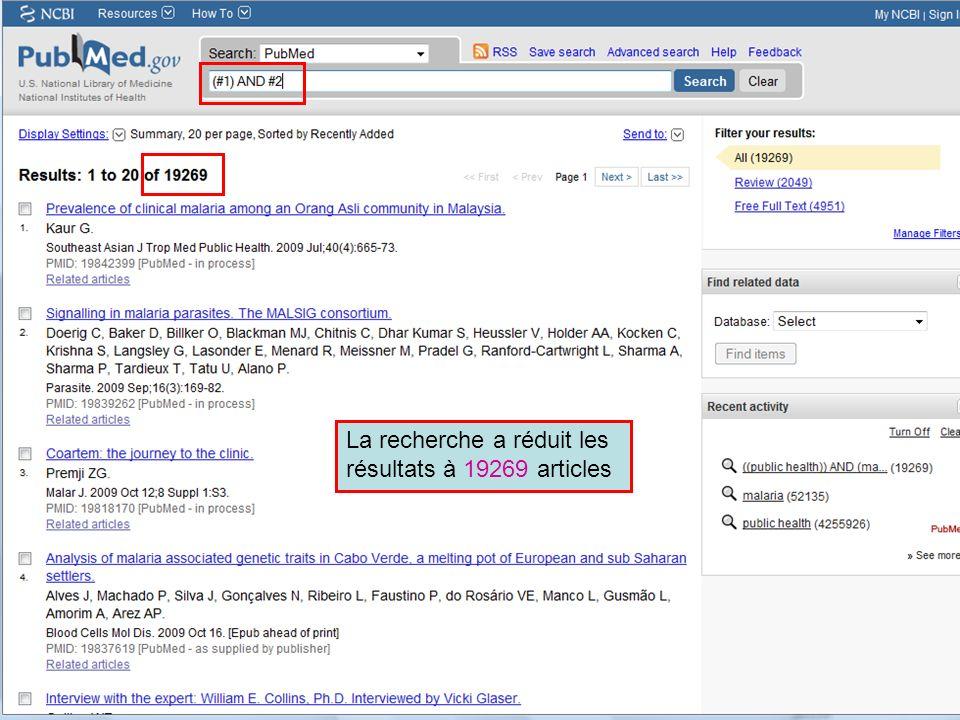 HINARI | July 2010 10 | History 12 La recherche a réduit les résultats à 19269 articles