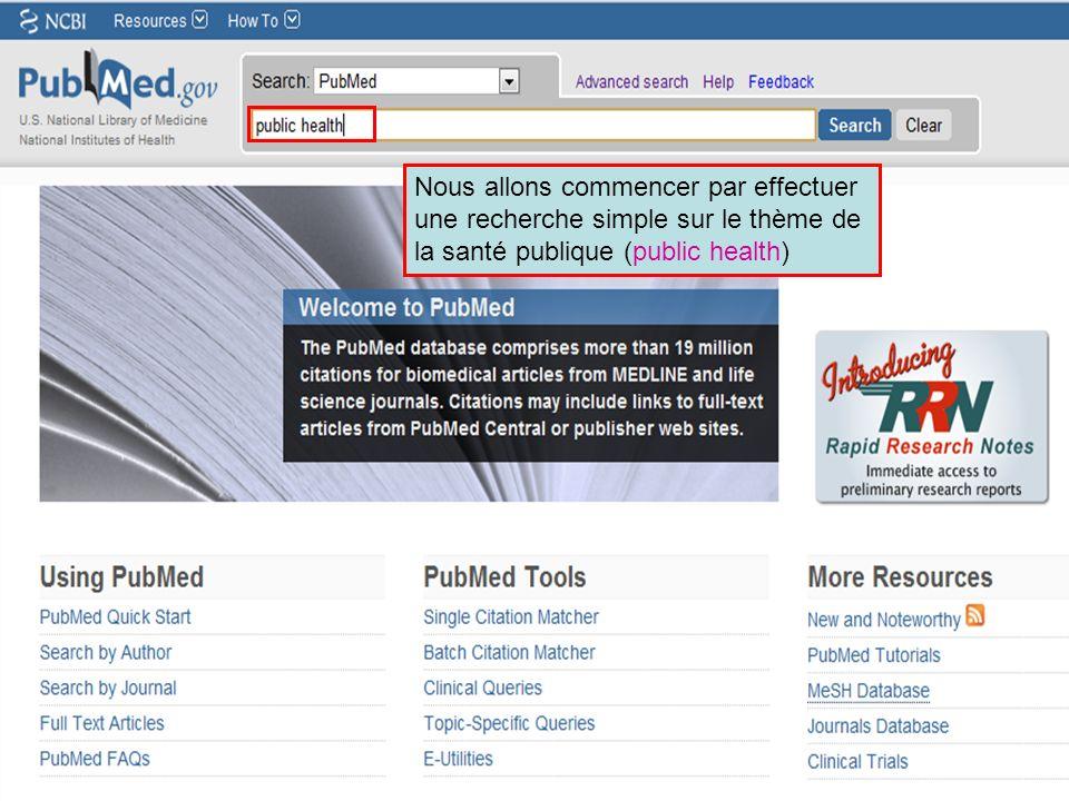 HINARI | July 2010 4 | History 2 Nous allons commencer par effectuer une recherche simple sur le thème de la santé publique (public health)